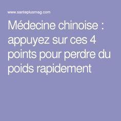 Médecine chinoise : appuyez sur ces 4 points pour perdre du poids rapidement  lire la suite / http://www.sport-nutrition2015.blogspot.com