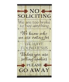 Take a look at this Young's | Rustic Ivory 'No Soliciting' Front Porch Wall Sign today!