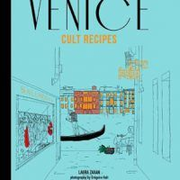 cookingebooks.infoVenice Cult Recipes: Capturing the essence of Venice and its food by Laura Zavan, EPUB, 1743363109