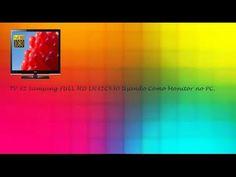 Usando Como Monitor no PC - TV Samsung 32 LCD FULL HD LN32C530 Conversor...