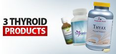 Thyroid Products: 3 Natural Products to Boost Your Thyroid - ProgressiveHealth.com