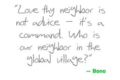 Love thy neighbor..