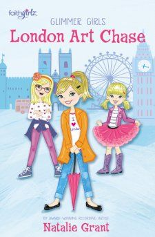 Glimmer Girls Book 1: A London Art Chase by Natalie Grant - Mommynificent