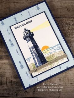 Father's Day Card that uses High Tide stamp set and Come Sail Away DSP from Stampin' Up! shows a nautical theme and lighthouse scene.