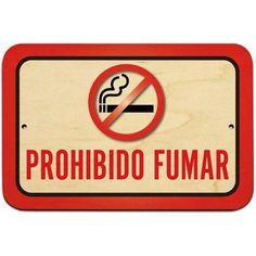Prohibido Fumar No Smoking Spanish Sign