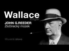 MLUVENÉ SLOVO - Wallace, Edgar: Zločinecký mozek (DETEKTIVKA)