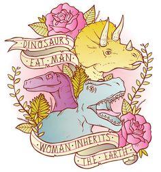 Jurassic Park Dinosaurs Eat Man Women Inherit The Earth Art Print...also available as a t shirt!