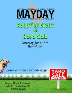 Mayday Pit Bull Rescue Events - Yard Sale Fundraiser. Wish I could be there... it should be loads of fun and you get to meet their dogs!!! ♥