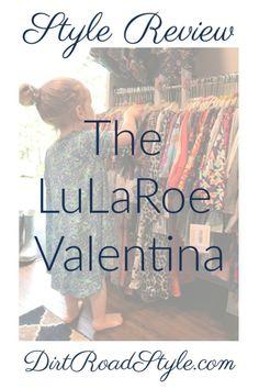 LuLaRoe Valentina Style Review