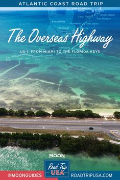 Planning an Atlantic Coast road trip? Get an overview of the history of the route on US-1 from Miami to the Florida Keys. #florida #roadtrip #floridakeys