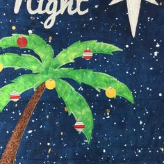 """Silent Night #Tropical Palm tree with sand castle of Jerusalem  18"""" x 24"""" Tropical #Christmas Themed Wall-hanging.  FULL KIT 39.95  YOU CAN MAKE THIS WALL HANGING IN A DAY.  ... #appliquekit #wallhanging #quiltkit #makeitinaday #funandeasy #christmas #quilting #applique #pre-cut #pre-fused #star #tropical #fun"""