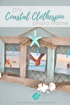 DIY Coastal Clothespin Photo Frame - vintage-style with mini clothespins, a beachy distressed look, and a pop of aqua color straight from the seas.  It uses a fishing net to hold the photos! | From LivingPorpoisefully.com