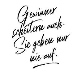 Einfach wahr. #gewinner #motivation #karrierebibel #quote #quotes #zitat #spruch #spruchdestages #weisheiten