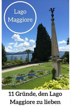 Urlaub am Lago Maggiore: 11 Gründe, den Lago Maggiore zu lieben