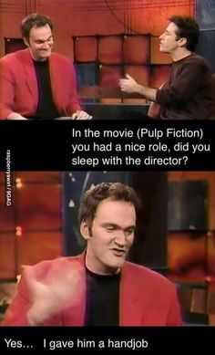 Funny pictures about How Tarantino got his role. Oh, and cool pics about How Tarantino got his role. Also, How Tarantino got his role. Best Funny Pictures, Funny Images, Funny Photos, Reaction Pictures, Tarantino Films, Quentin Tarantino Quotes, Non Plus Ultra, Dump A Day, Libros