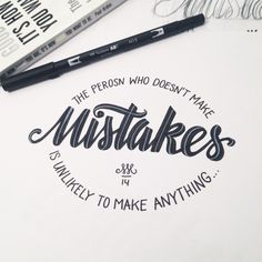 The person who doesn't make mistakes is unlikely to make anything.