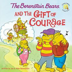 The Berenstain Bears and the Gift of Courage (Berenstain Bears/Living Lights) by Jan Berenstain http://www.amazon.com/dp/0310712564/ref=cm_sw_r_pi_dp_1WUQwb1EDHR5J