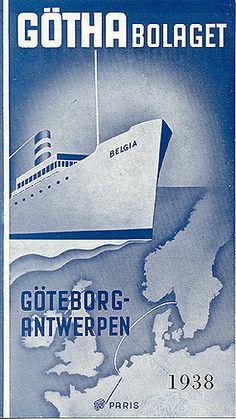 """Travel brochure """"Götha Bolaget - Göteborg-Antwerpen,"""" 1938. Published by """"Jonsson, Sternhagen & Co., Göteborg."""" Designed by """"Meyer & Köster, Göteborg."""""""