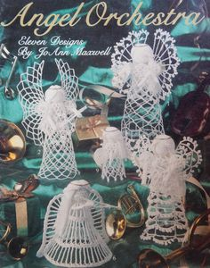 Crochet Angel Patterns/ Angel Orchestra by Jo Ann Maxwell 11 Designs/ Crochet Thread/ christmas, ornaments, decorations, tree topper by RedWickerBasket on Etsy