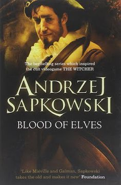 Blood of Elves (The Witcher The Witchers, Chris Morris, Paul Freeman, Witcher 2, Search For Someone, Blood Elf, A Hundred Years, Tesla S, Ciri
