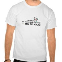 Funny Science VS Religion Shirts
