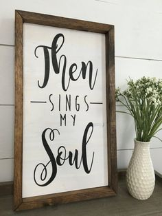 Then Sings My Soul $45 by TheBareDeco on Etsy