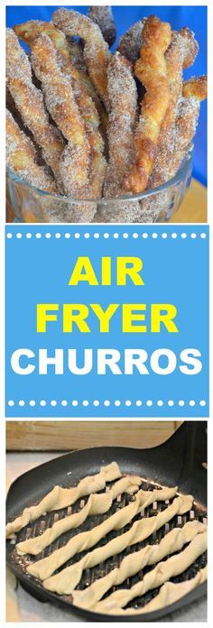 AIR FRYER CHURROS -Quick & Easy air fryer recipe for light, flaky sweet churros. Treat yourself to sugar, butter, and cinnamon goodness with these mouth-watering easy to make air fryer churros.