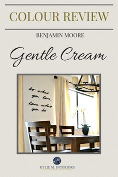 E-Design Consultant, Kylie M talks about Benjamin Moore Gentle Cream, one of the best cream paint colours. Learn about LRV, undertones and how it looks in different rooms with north and south facing light. Interior Paint Colors, Interior Design Tips, Interior Design Living Room, Design Ideas, Benjamin Moore Exterior, Benjamin Moore Colors, Home Decor Inspiration, Color Inspiration, Cream Paint Colors