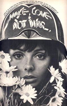 Make love, not war #peace #vietnam #sixties