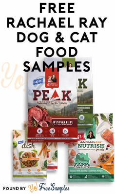 3 Total Now: FREE Rachael Ray Dog & Cat Food Samples