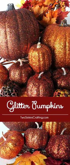 DIY glitter pumpkins crafts. Great idea for a Thanksgiving and Halloween project. Will surely impress your party guests.