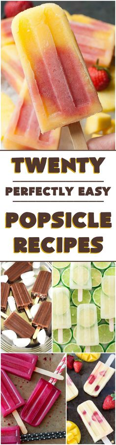 20 Perfectly Easy Popsicle Recipes - I want to try them ALL!!