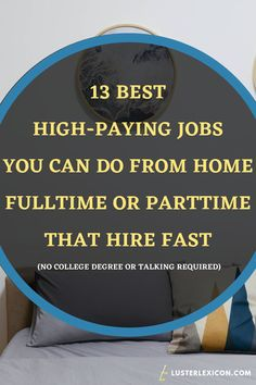 13 Best Work from Home Jobs that Hire Fast & Pay Good - Luster Lexicon Does making a liveable income online sound good to you? These are the 13 best work from home jobs that hire fast and pay good in Legit Work From Home, Legitimate Work From Home, Work From Home Tips, Earn Money From Home, Way To Make Money, Earn Money Online, Work From Home Companies, Work From Home Opportunities, Employment Opportunities