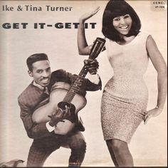 Ike and Tina Turner - Get It-Get It (Sue; 1966) Another awesome album cover from Ike & Tina. #records #albums #vinyl