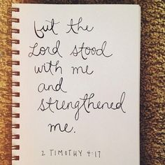 The Lord stood with me quotes bible lord strength scripture