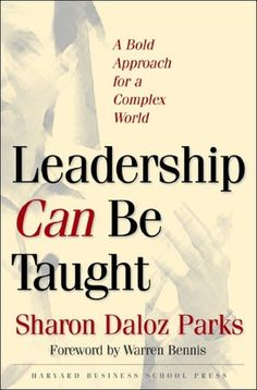 Leadership Can Be Taught - Sharon Daloz Parks