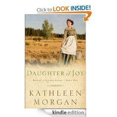 Daughter of Joy (Brides of Culdee Creek, Book 1) Christian Romance...