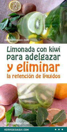 Limonada con kiwi para adelgazar y eliminar la retención de líquidos