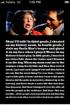 The goonies  LOVE THIS MOVIE!!!!