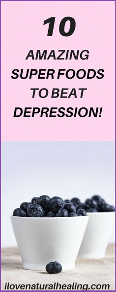 """More than just a bout of the blues, depression isn't a weakness and you can't simply """"snap out"""" of it. Depression may require long-term treatment. But don't get discouraged. Here are 10 Amazing Super Foods to Beat Depression!"""