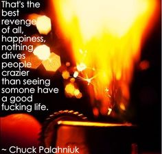 good life... Doesn't fully coincide w/ my Christian beliefs. But. Chuck is an amazing author and writes stories that captures the essence of what the devil is capable of in our lives.