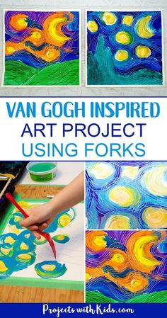 Paint Van Gogh& Starry Night using forks! Learn about creating movement and texture in painting like Van Gogh with this fun and engaging art project that will have your kids wanting to paint with forks over and over again! A great process art project. Preschool Art Projects, Art Activities For Kids, Kids Crafts, Arts And Crafts, Preschool Art Lessons, Fun Art Projects, Art For Preschoolers, Kindergarten Art Activities, Camping Activities