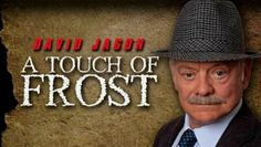 A Touch of Frost (1992– )  -  Stars: David Jason, Bruce Alexander, John Lyons.  - Detective Inspector Jack Frost is an unconventional policeman with sympathy for the underdog and an instinct for moral justice. Sloppy, disorganized and disrespectful, he attracts trouble like a magnet.  -  CRIME / DRAMA / MYSTERY