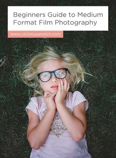 """Her post makes film far less intimidating than I thought! Read - """"Beginners Guide to Medium Format Film Photography"""""""