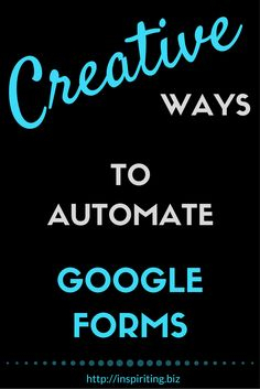 "Creative Ways to Automate Google Forms | Google Forms do have some hidden potential that is screaming to be revealed. -- Repin this, and click through to find out how to get a Google Form to ""talk"" to other web applications."