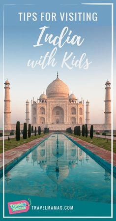 9 Tips for India with Kids from an Expert #familytravel