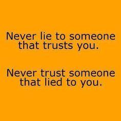 Never Lie, Never Truth