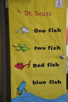 Dr seuss door decorated by the office staff for read for One fish two fish read aloud