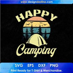 Camping Stores, Camping Life, Camping With Kids, Camping Gear, Shirt Print Design, Shirt Designs, Camping Activities, Svg Files For Cricut, Design Bundles