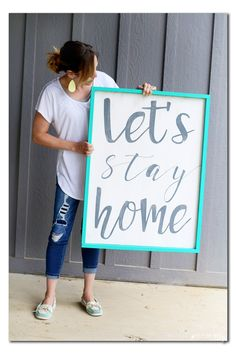 Diy Quote Sign, Let's Stay Home - Sugar Bee Crafts